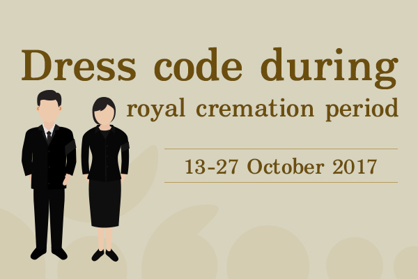 Dress code during royal cremation period 13-27 October 2017