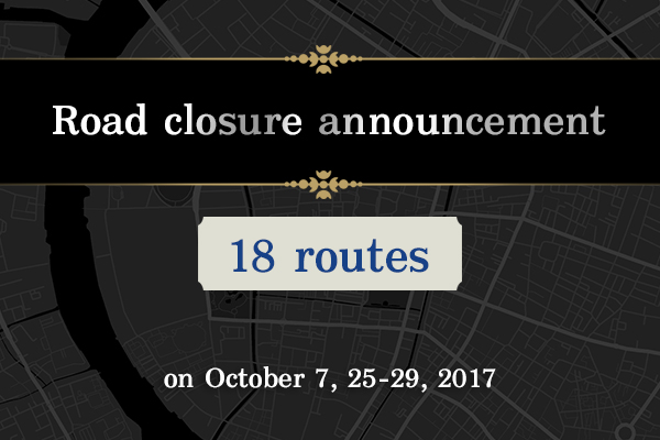 Road Closure on October 7, 25 – 29, 2017 Announcement